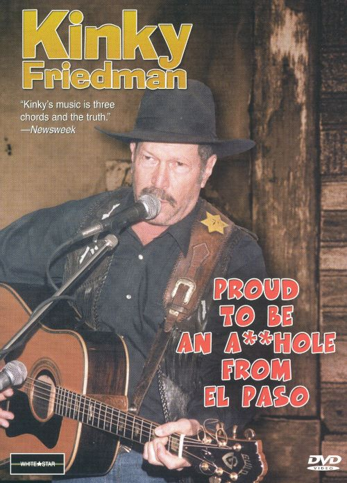 Proud to Be an A**hole from El Paso [Video/DVD]
