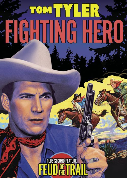 Tom Tyler Double Feature: Fighting Hero/Feud of the Trail
