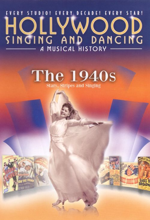 Hollywood Singing and Dancing Musical History: The 1940s