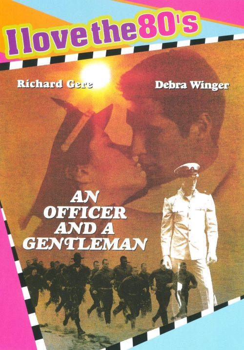 An Officer and a Gentleman: I Love the 80's Edition