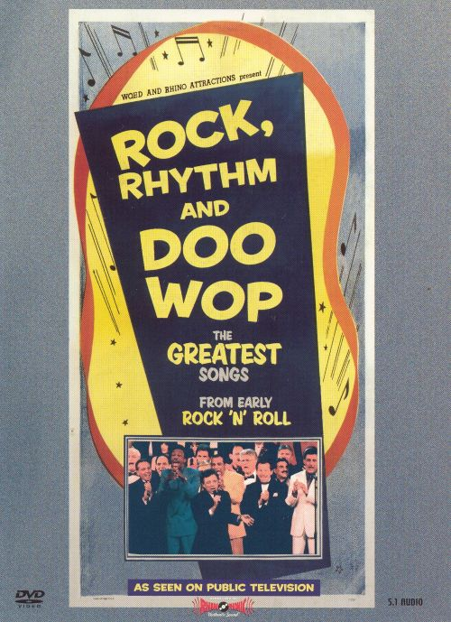 Rock, Rhythm and Doo Wop: The Greatest Songs from Early Rock 'N' Roll [Video/DVD]