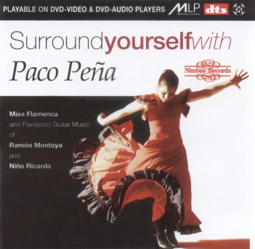 Surround Yourself With Paco Pena