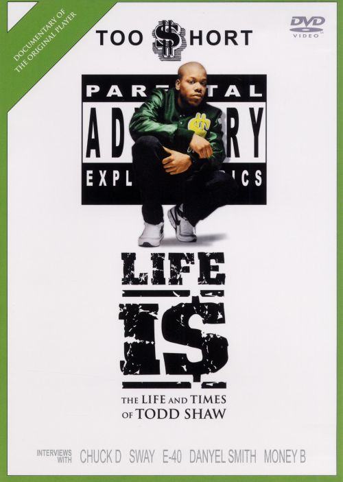Life Is: Life and Times of Todd Shaw