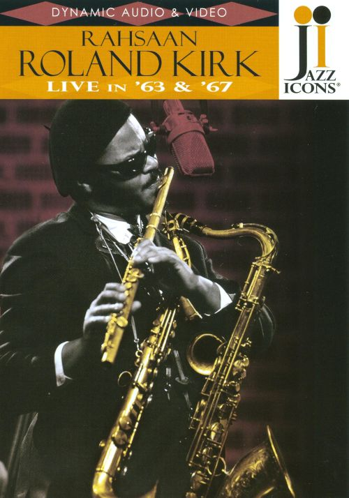 Jazz Icons: Roland Kirk Live in '64 & '67