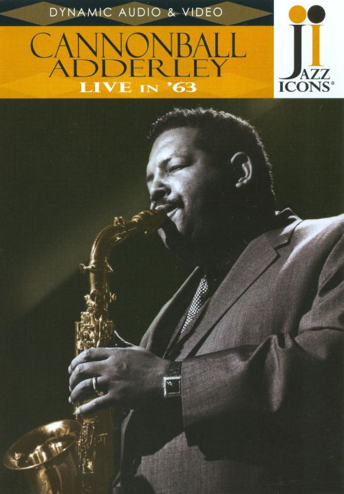 Jazz Icons: Cannonball Adderley Live in '63