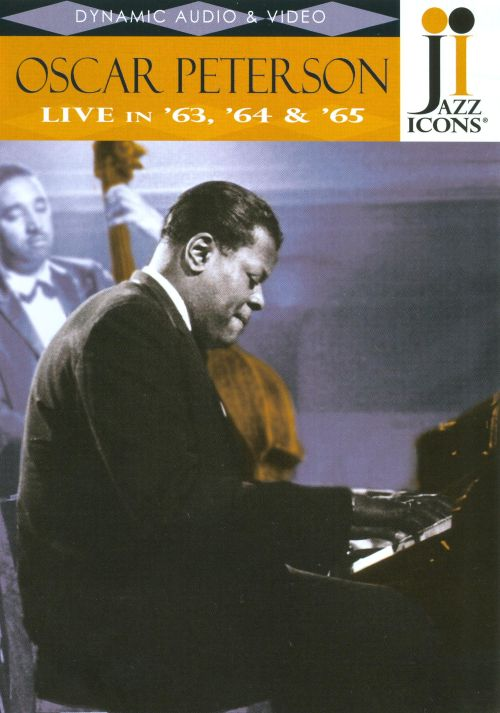 Jazz Icons: Oscar Peterson Live in '63, '64 & '65
