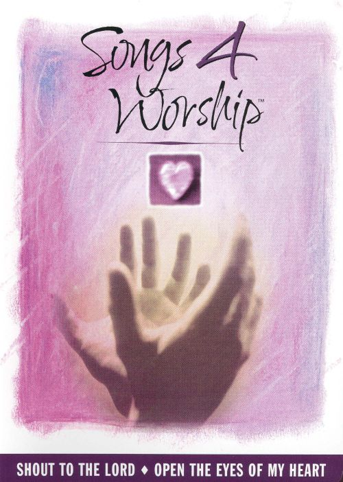 Songs 4 Worship: Shout to the Lord/Open the Eyes of My Heart [Video/DVD]