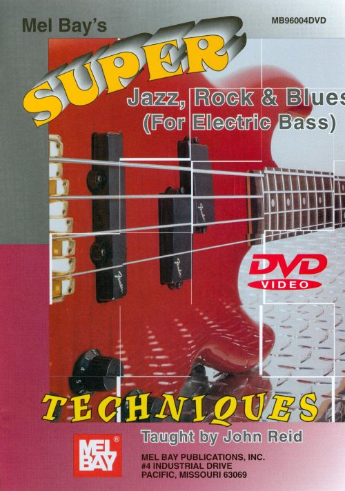 Super Jazz, Rock and Blues Techniques for Electric Bass [DVD]