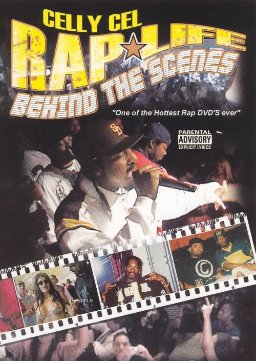 Celly Cel Presents: Rap Life Behind the Scenes