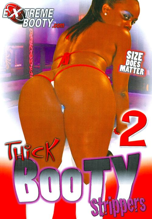 Thick Booty Strippers #2