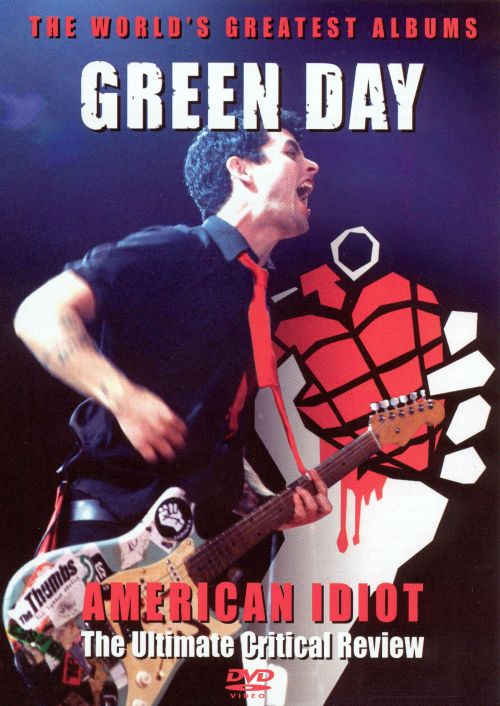 Critical Review: American Idiot