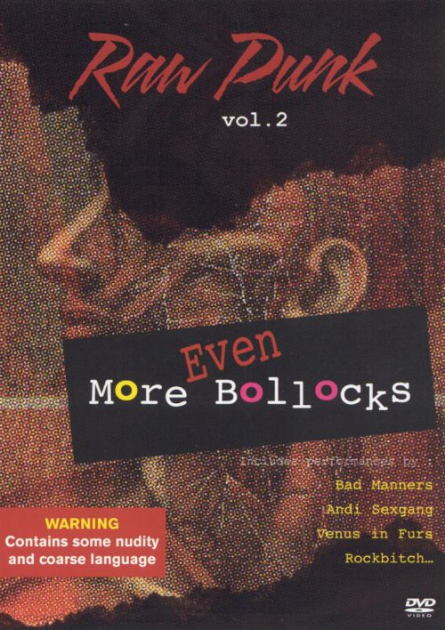 Raw Punk: Even More Bollocks, Vol. 2