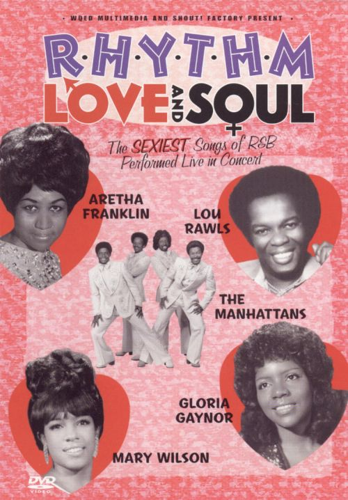 Rhythm Love and Soul: The Sexiest Songs of R&B Live