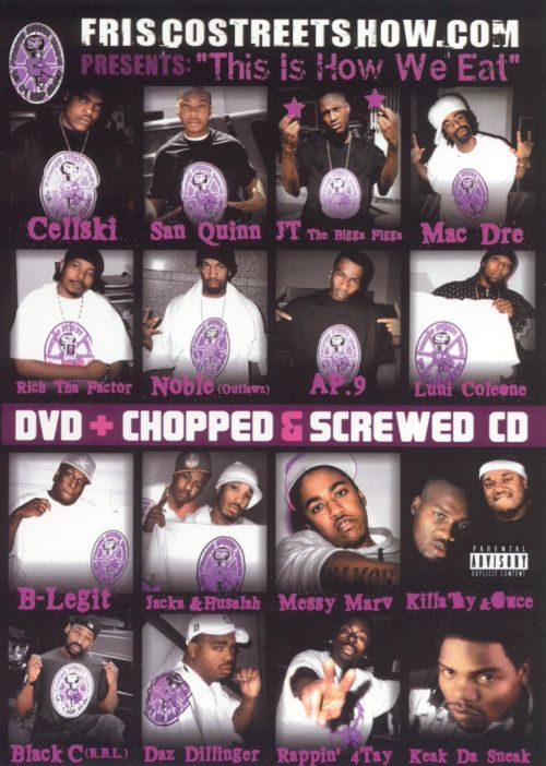 Friscostreetshow.com Presents: This Is How We Eat [DVD]