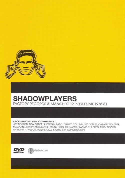 Shadowplayers: Factory Records & Manchester Post-Punk 1978-81 [Video]