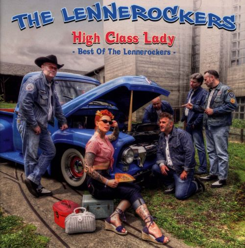 High Class Lady: Best of the Lennerockers