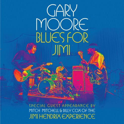 Blues For Jimi Gary Moore Songs Reviews Credits