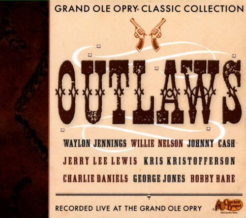 Grand Ole Opry Classic Collection: Outlaws