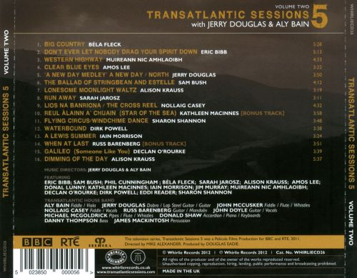 Transatlantic Sessions: Series 5, Vol. 2, With Jerry Douglas & Aly Bain