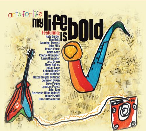 Arts For Life: My Life is Bold