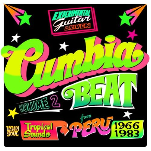 Cumbia Beat, Vol. 2: Tropical Sounds from Peru 1966-1983