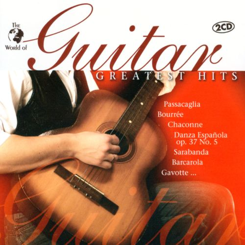 The World of Guitar: Greatest Hits