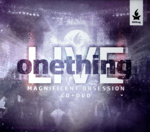 Onething LIVE: Magnificent Obsession