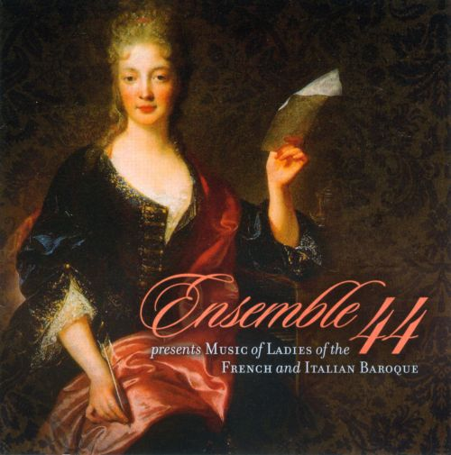 Music by Ladies of the French and Italian Baroque