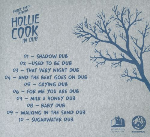 Prince Fatty Presents Hollie Cook in Dub