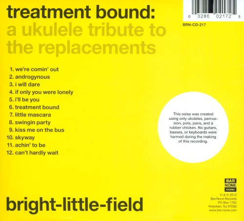 Bright-Little-Field: A Ukulele Tribute To The Replacements