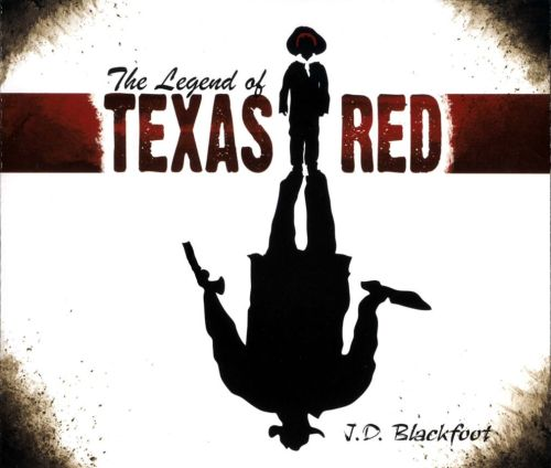 The Legend of Texas Red