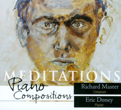 Meditations: Piano Compositions by Richard Master