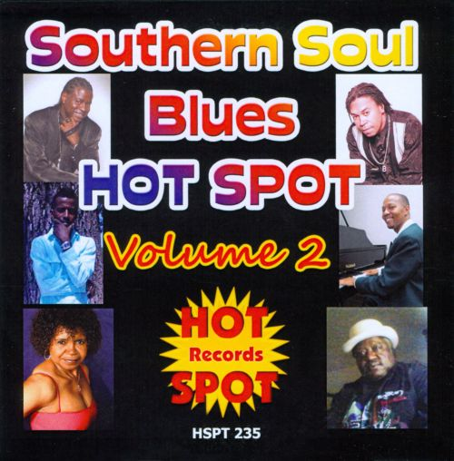 Southern Soul Blues Hot Spot, Vol. 2