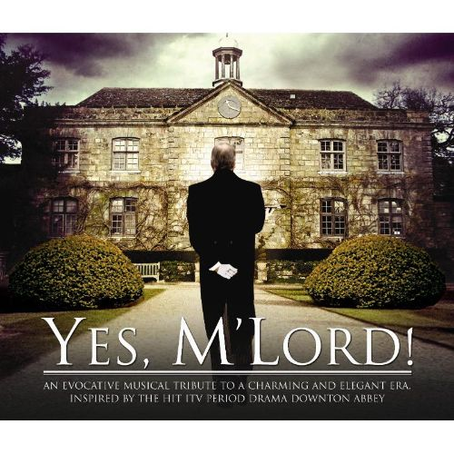 Yes, Milord!