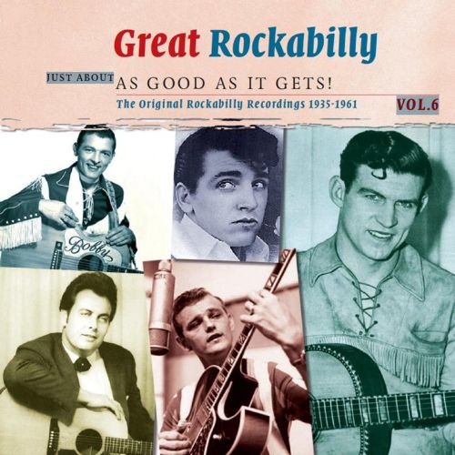 Great Rockabilly, Vol. 6: As Good As It Gets