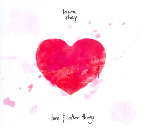 Love & Other Things