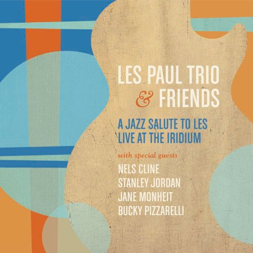 A Jazz Tribute To Les: Live At the Iridium