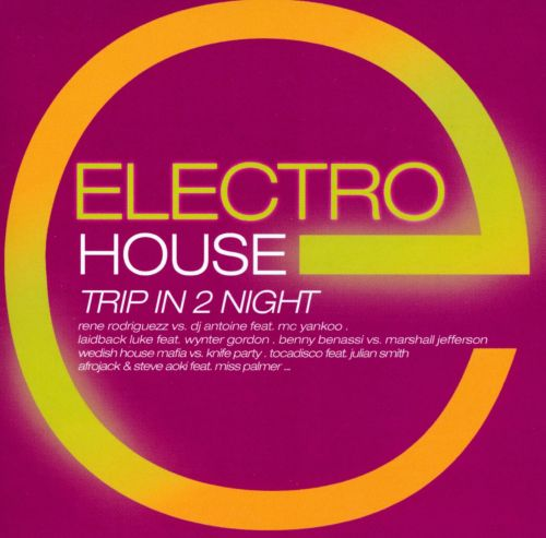 Electro House: Trip in 2 Night