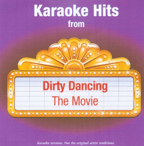 Karaoke Hits From Dirty Dancing The Movie