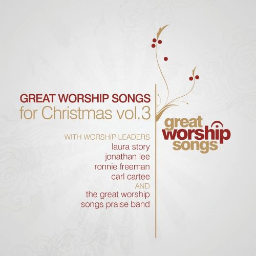Great Worship Songs for Christmas, Vol. 3