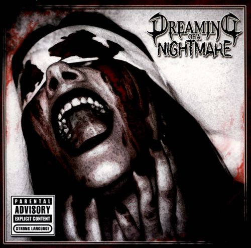 Dreaming of a Nightmare