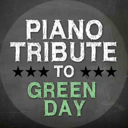 Piano Tribute to Green Day