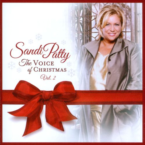 The Voice of Christmas, Vol. 2 - Sandi Patty | Songs, Reviews ...