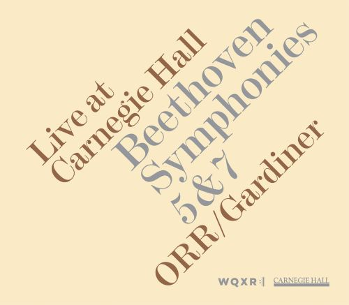 Beethoven: Symphonies Nos. 5 & 7 - Live at Carnegie Hall