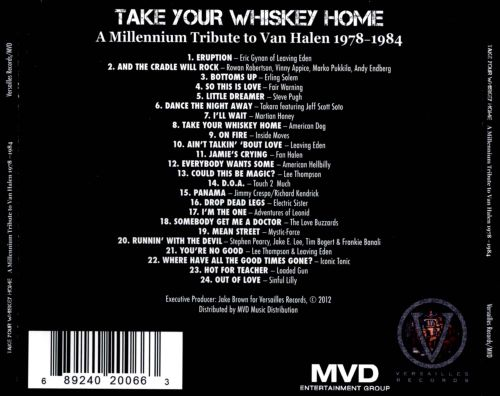 Take Your Whiskey Home: A Millennium Tribute to Van Halen 1977-2004
