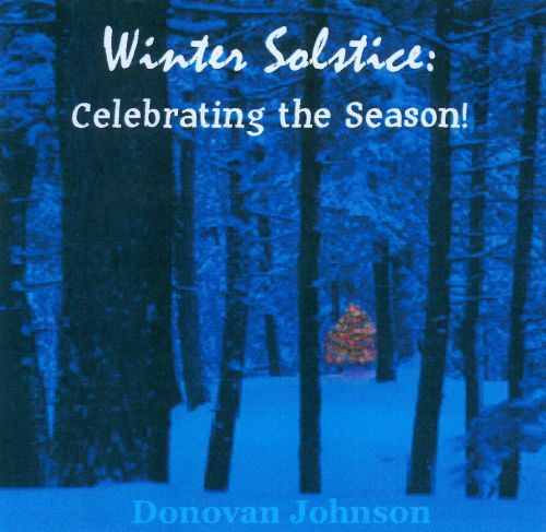 Winter Solstice: Celebrate The Season!