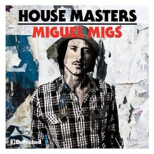 House Masters: Miguel Migs