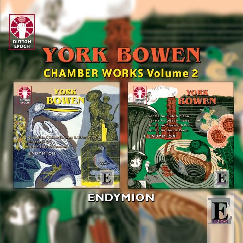 York Bowen: Chamber Music, Vol. 2