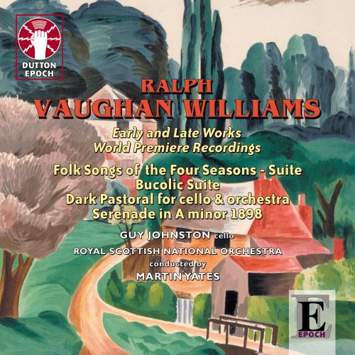 Vaughan Williams: Early & Late Works