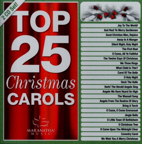 Christmas: Top 25 Christmas Carols ...